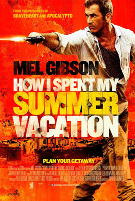 How I Spent My Summer Vacation Get the Gringo 2012 film movie poster