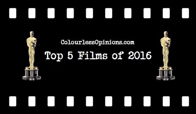 ColourlessOpinions.com Top 10 Films 2016