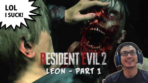 resident evil 2 remake leon playthrough malaysia gamer