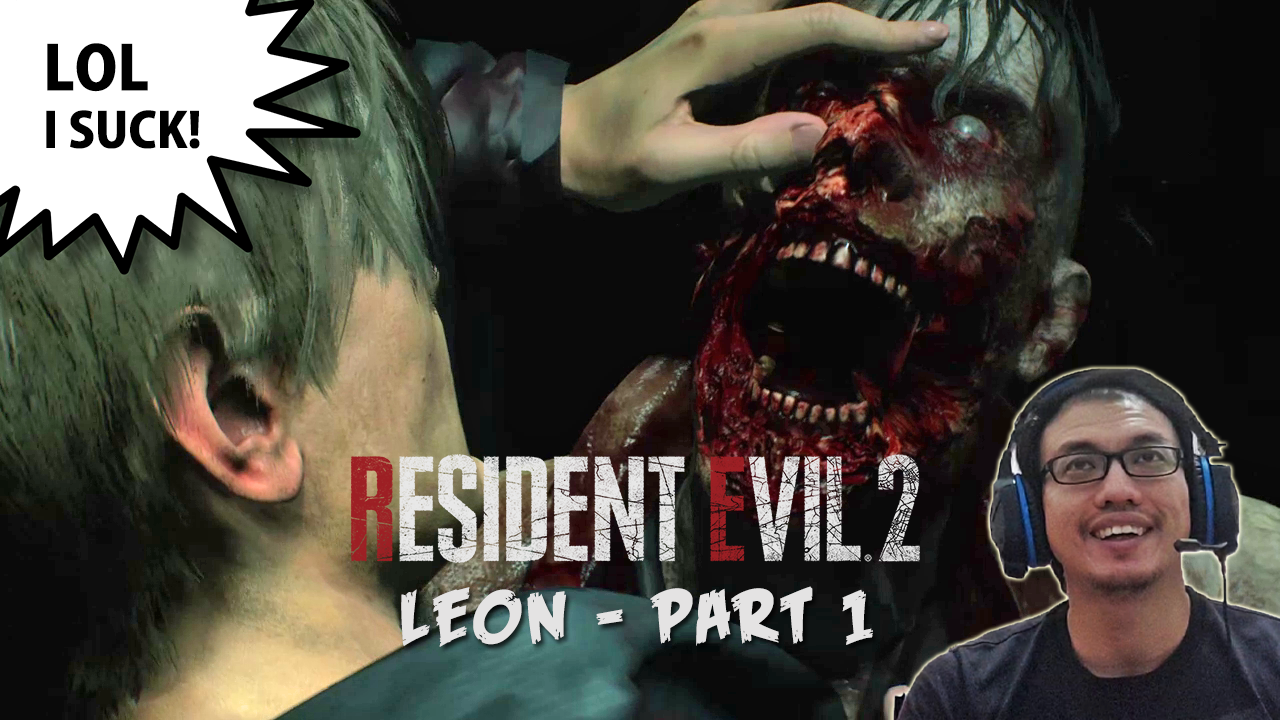 resident evil 2 remake leon 1st run playthrough malaysia gamer